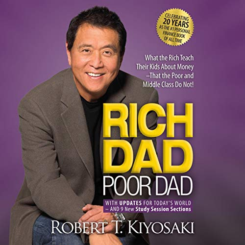 Rich Dad Poor Dad: 20th Anniversary Edition: What the Rich Teach Their Kids About Money That the Poor and Middle Class Do Not! von Rich Dad on Brilliance Audio