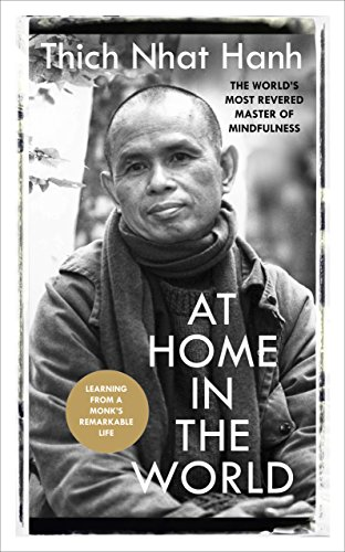 At Home In The World: Stories and Essential Teachings From A Monk's Life von Ebury Publishing