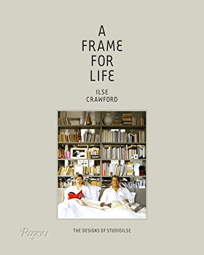 A Frame for Life: The Designs of StudioIlse von Rizzoli International Publications