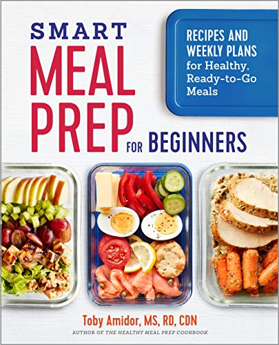Smart Meal Prep for Beginners: Recipes and Weekly Plans for Healthy, Ready-To-Go Meals von ROCKRIDGE PR