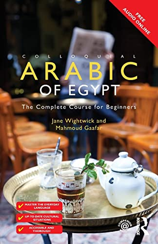 Colloquial Arabic of Egypt: The Complete Course for Beginners (Colloquial Series (Book Only)) von Taylor & Francis Ltd.