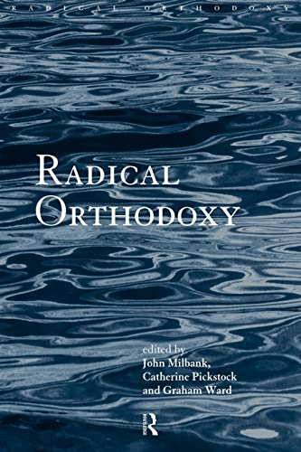 Radical Orthodoxy: A New Theology: Suspending the Material (Routledge Radical Orthodoxy) von Routledge