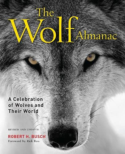 The Wolf Almanac: A Celebration Of Wolves And Their World von Rowman & Littlefield Publ