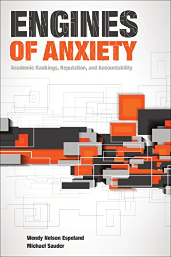 Engines of Anxiety: Academic Rankings, Reputation, and Accountability von Russell Sage Foundation