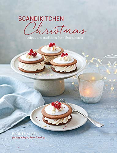 ScandiKitchen Christmas: Recipes and traditions from Scandinavia von Ryland Peters