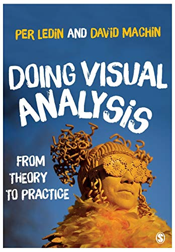 Doing Visual Analysis: From Theory to Practice von SAGE Publications Ltd