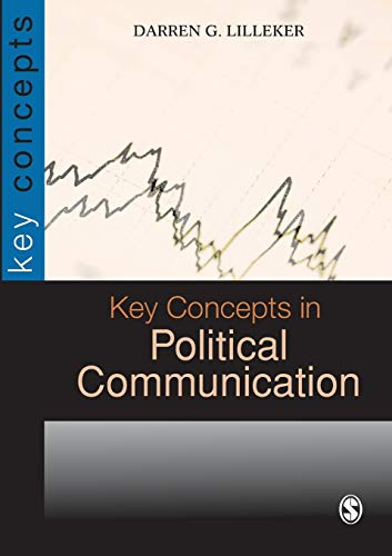Key Concepts in Political Communication (SAGE Key Concepts Series) von SAGE Publications Ltd