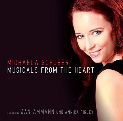 Musicals from the heart von SCHOBER,MICHAELA
