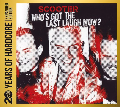 20 Years of Hardcore-Who'S Got the Last Laugh Now? von SCOOTER