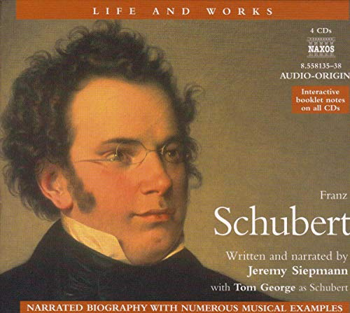 Life & Works - Franz Schubert von SIEPMANN,JEREMY/GEORGE,TOM