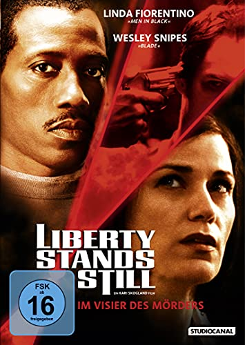 Liberty Stands Still von SNIPES WESLEY