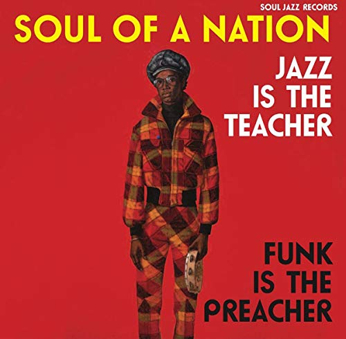 Soul of a Nation 2 (1969-1975) Jazz Is The Teacher, Funk Is The Preacher! Afro-Centric Jazz, Street Funk and the Roots of Rap in the Black Power Era von SOUL JAZZ