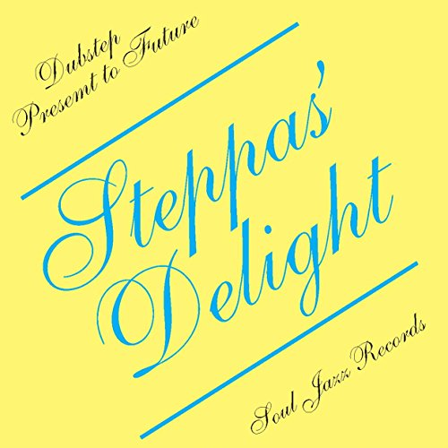 Steppas' Delight-Dubstep Present to Future von SOUL JAZZ