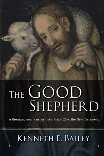 The Good Shepherd: A Thousand-Year Journey from Psalm 23 to the New Testament von SPCK