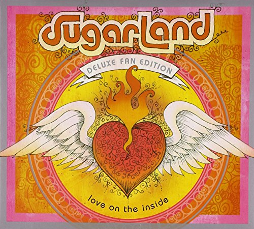 Love on the Inside von SUGARLAND