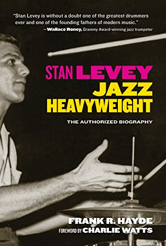 Stan Levey: Jazz Heavyweight von Santa Monica Press