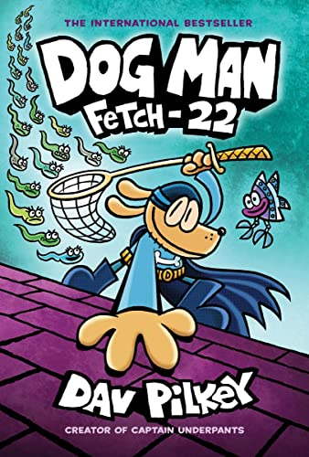 Dog Man 08: Fetch-22 von Scholastic Ltd.
