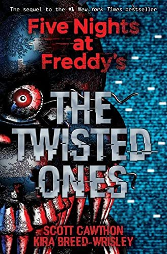 Five Nights at Freddy's 02: The Twisted Ones von Scholastic Ltd.
