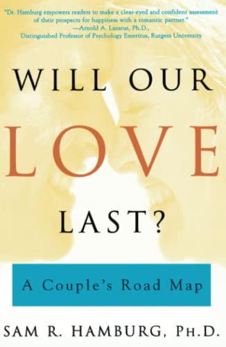 Will Our Love Last?: A Couple's Road Map von Scribner