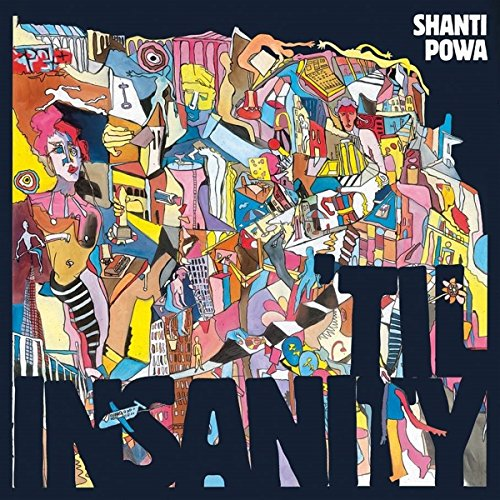 'Til Insanity von Shanti Powa Records / Soulfire Artists (Galileo Music Communication)