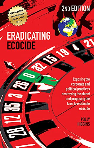 Eradicating Ecocide: Laws and Governance to Stop the Destruction of the Planet von Shepheard-Walwyn (Publishers) Ltd