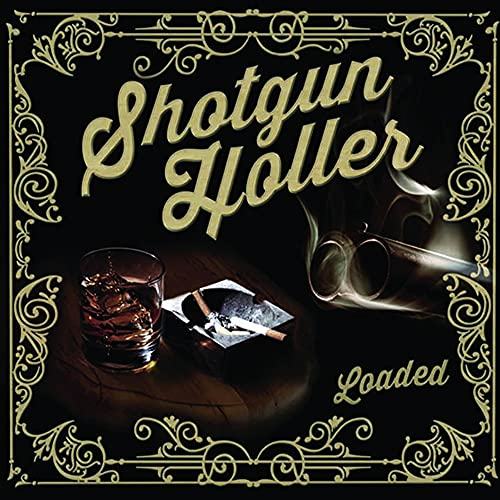 Loaded von Shotgun Holler