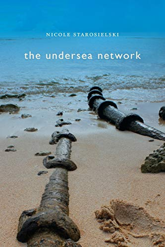 The Undersea Network (Sign, Storage, Transmission) von Duke University Press