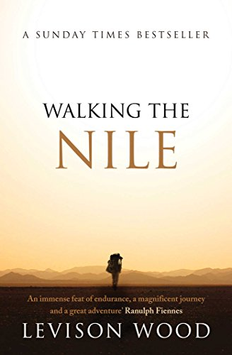 Walking the Nile von Simon + Schuster UK