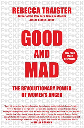 Good and Mad: The Revolutionary Power of Women's Anger von Simon & Schuster