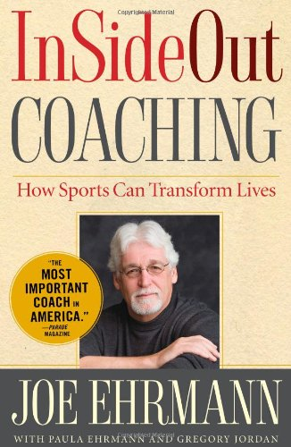 InSideOut Coaching: How Sports Can Transform Lives von Simon & Schuster