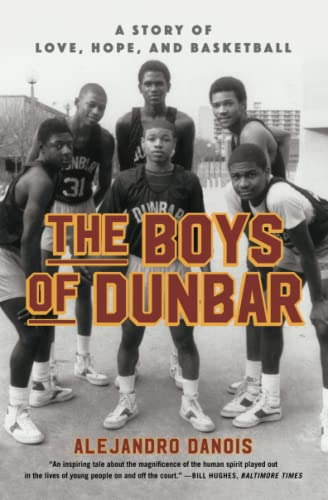 The Boys of Dunbar: A Story of Love, Hope, and Basketball von Simon & Schuster