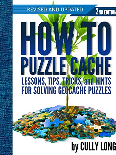 How To Puzzle Cache, Second Edition von Single Atom Books