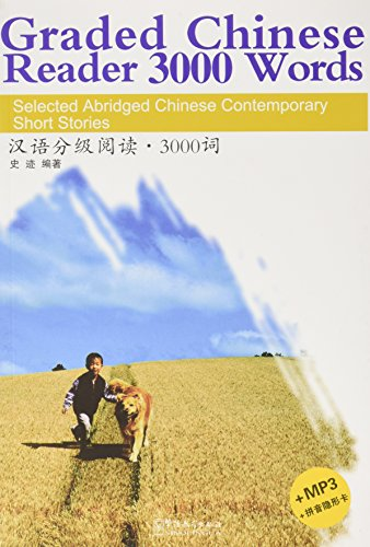 Graded Chinese Reader 3000 Words - Selected Abridged Chinese Contemporary Short Stories von Sinolingua