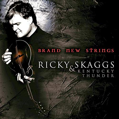 Brand New Strings von Skaggs Family Music (H'Art)