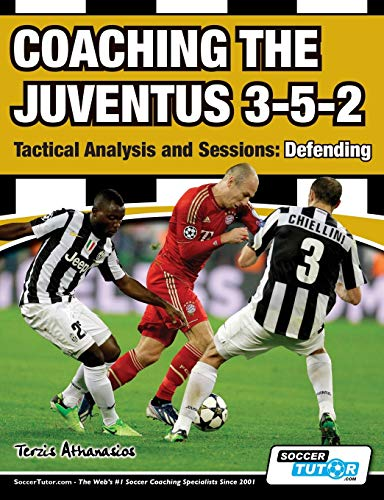 Coaching the Juventus 3-5-2 - Tactical Analysis and Sessions: Defending von SoccerTutor.com Ltd.