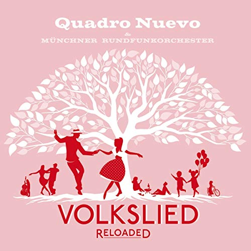 Volkslied Reloaded [Vinyl LP] von Sony Classical (Sony Music)
