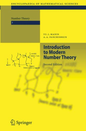 Introduction to Modern Number Theory: Fundamental Problems, Ideas and Theories (Encyclopaedia of Mathematical Sciences, Band 49) von Springer
