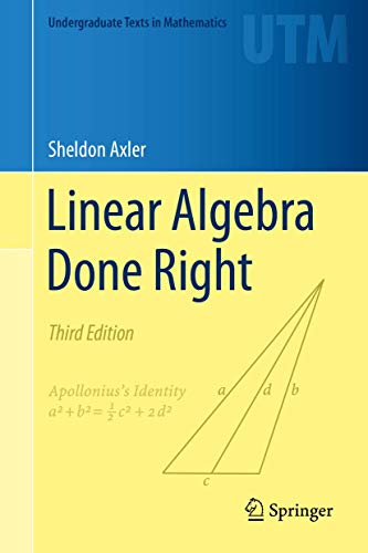 Linear Algebra Done Right (Undergraduate Texts in Mathematics) von Springer
