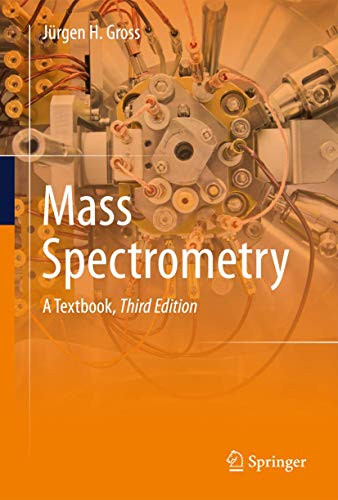 Mass Spectrometry: A Textbook von Springer