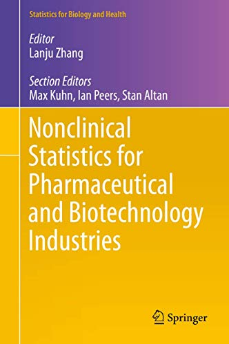 Nonclinical Statistics for Pharmaceutical and Biotechnology Industries (Statistics for Biology and Health) von Springer, Berlin