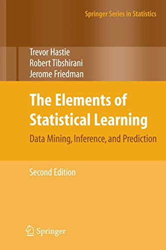 The Elements of Statistical Learning: Data Mining, Inference, and Prediction, Second Edition (Springer Series in Statistics) von Springer