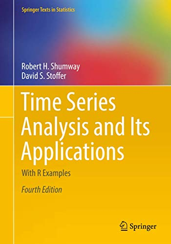 Time Series Analysis and Its Applications: With R Examples (Springer Texts in Statistics) von Springer