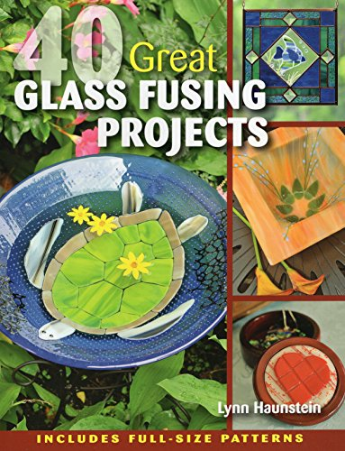 40 Great Glass Fusing Projects von Stackpole Books