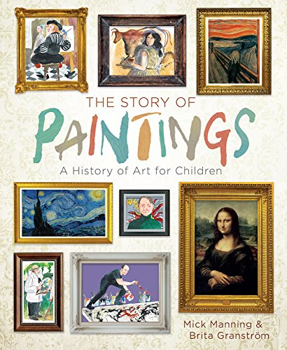 The Story of Paintings: A History of Art for Children von STERLING PUB