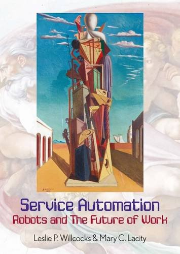 Service Automation: Robots and the Future of Work 2016 von Steve Brookes Publishing