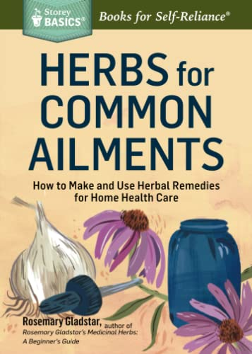 Herbs for Common Ailments (Storey Basics) von Storey Publishing LLC