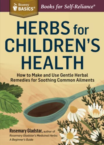 Storey Basics Herbs for Childrens Health von Storey Publishing LLC