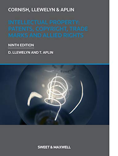 Intellectual Property: Patents, Copyrights, Trademarks & Allied Rights (Academic) von Sweet & Maxwell Ltd