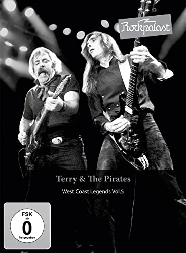 Terry & The Pirates - Rockpalast Westcoast Legends Vol. 5 von TERRY & THE PIRATES