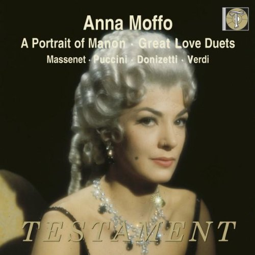 A Portrait of Manon - Great Love Duets with Anna Moffo von TESTAMENT
